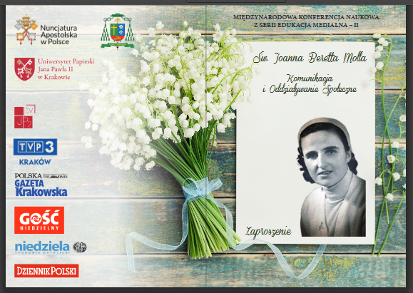 """""""Św. Joanna Beretta Molla. Komunikacja i Oddziaływanie Społeczne"""" – międzynarodowa konferencja naukowa 10 XII 2018"""