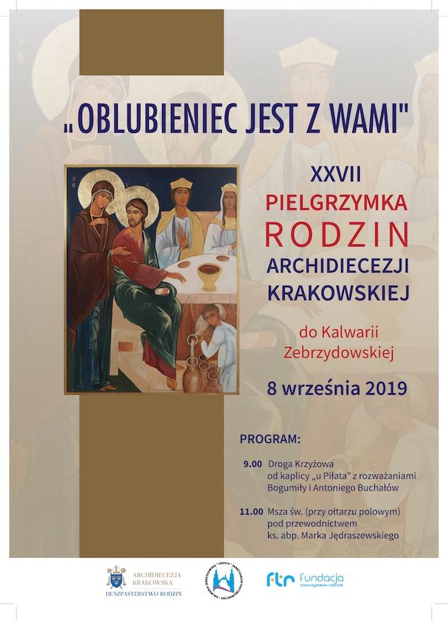 8 września 2019 r. XXVII Pielgrzymka Rodzin Archidiecezji Krakowskiej do Kalwarii Zebrzydowskiej