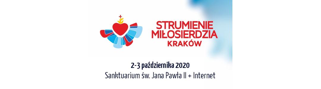 Strumienie Miłosierdzia 2020 w Sanktuarium św. Jana Pawła II w Krakowie
